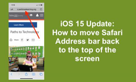 """Screenshot of iPhone Safari with annotated arrow pointing to the Address bar at the top of the page with text, """"iOS 15 Update"""""""