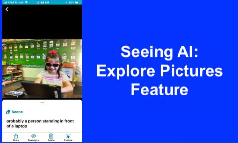 Screenshot  Seeing AI app displaying  Explore Pictures screen with image and text description.