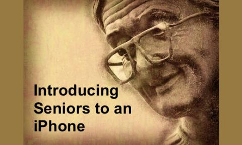 """Photo of an older woman and text, """"Introducing Seniors to an iPhone"""""""