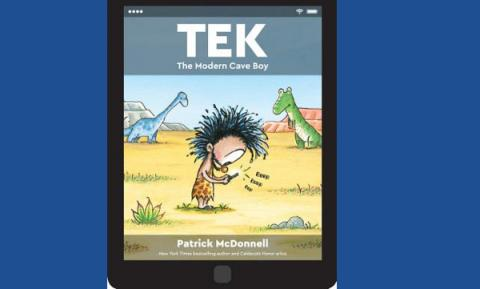 Tech, the modern cave book by Patrick McDonnell, book cover. Cave boy is furiously typing on a phone with dinosaurs behind him.