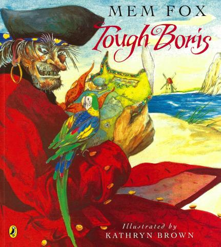 Image of book cover with the text, Tough Boris by Men Fox, illustrated by Kathryn Brown.