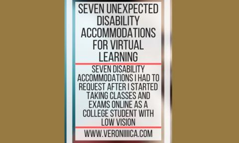 Seven unexpected disability accommodations for virtual learning. www.veroniiiica.com