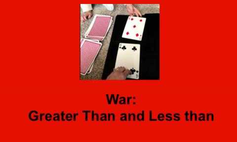 """Image of large playing cards on black background playing War; text, """"War: Greater than and Less than"""""""