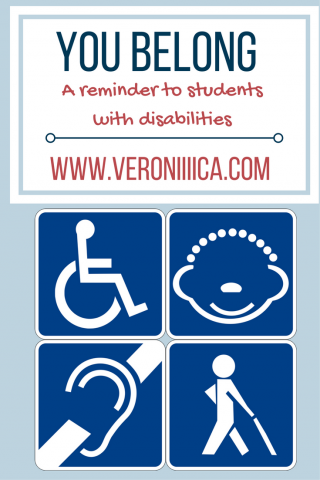 You Belong: A reminder to students with disabilities.  www.veroniiica.com