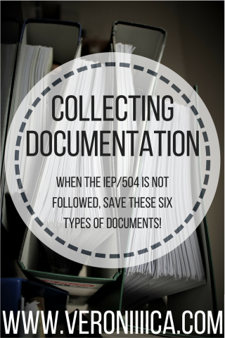 Collecting Documentation When the IEP/504 is not followed save these six types of documents!  www.veroniiica.com