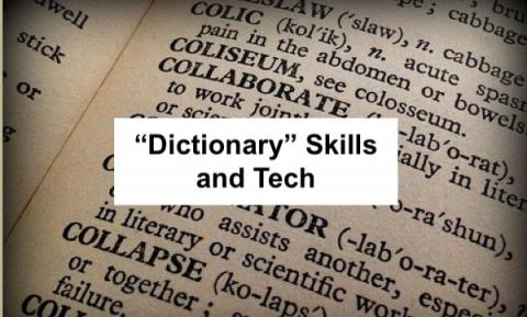 """Text, """"Dictionary skills and Tech"""" with background of a page in a dictionary."""