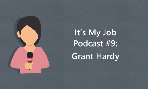 """Cartoon image of a girl holding a microphone and text, """"It's My Job Podcast #9: Grant Hardy"""""""