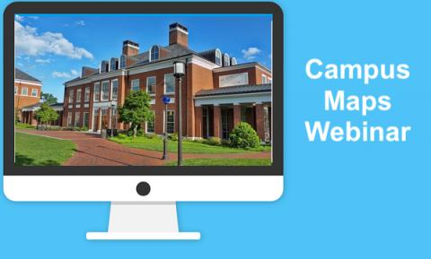 "Image of a computer monitor with a college academic building and text, ""Campus Map Webinar"""