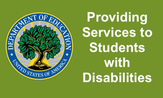 """Department of Education logo and text, """"Providing Services to Students with Disabilities"""""""