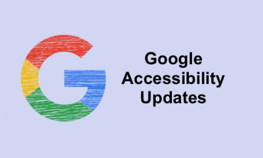 "Graphic with Colorful ""G"" and ""Google Accessibility Updates"""