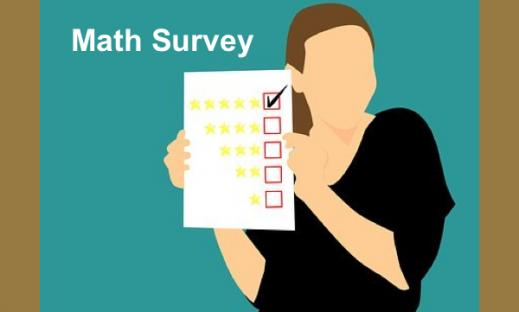 "Cartoon woman holding up a checklist with text, ""Math Survey""."