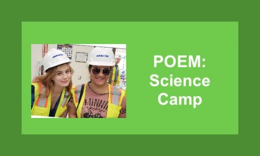 """Photo of smiling woman and student wearing hard hats and reflective vests and text, """"POEM: Science Camp"""""""