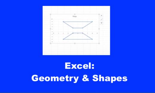 """Screenshot of Excel spreadsheet with flipped geometry shapes and text, """"Excel: Geometry and Shapes"""""""