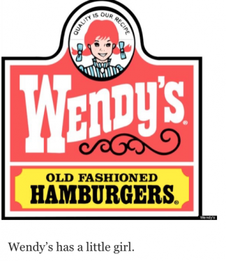 """Wendy's logo with text below: """"Wendy's has a little girl."""""""
