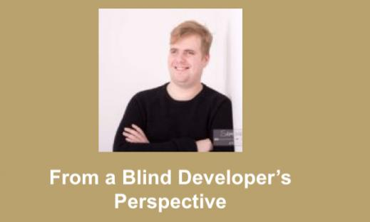 "Photo of Florian, smiling with his arms crossed; text, ""From a Blind Developer's Perspective"""