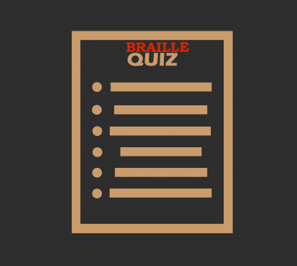 Image of lines with text: 'Braille Quiz'