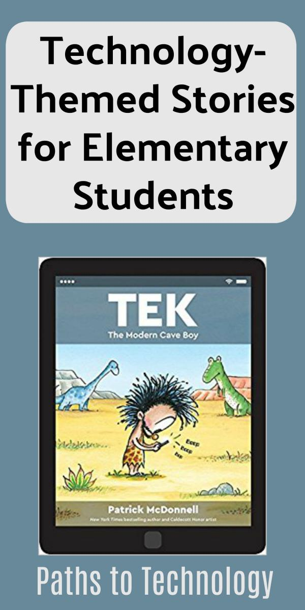 Technology Themed Stories For Elementary Students Paths To