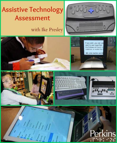 Assistive Technology Assessment with Ike Presley.
