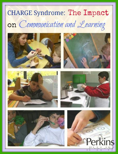 CHARGE Syndrome: The Impact on Communication & Learning.