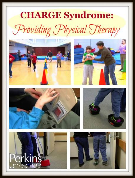 CHARGE Syndrome: Providing Physical Therapy with Dr. Maryann Girardi.