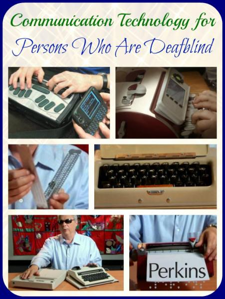 Communication Technology for Persons Who Are Deafblind with Jerry Berrier.