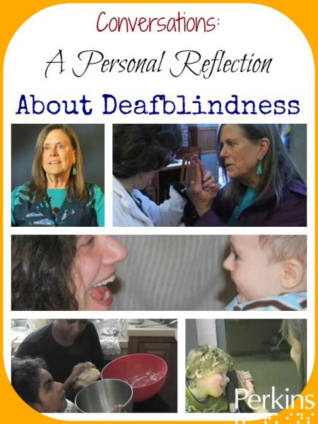Conversations: Connecting & Learning with Persons Who Are Deafblind with Barbara Miles.