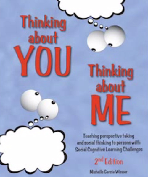 The cover for Michelle Garcia Winner's book: Thinking About YOU Thinking About ME.