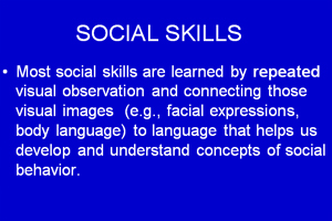 How do we continue to learn social skills throughout our lifetime?