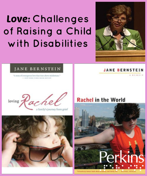 Love - Challenges of Raising a Child with Disabilities with Jane Bernstein.