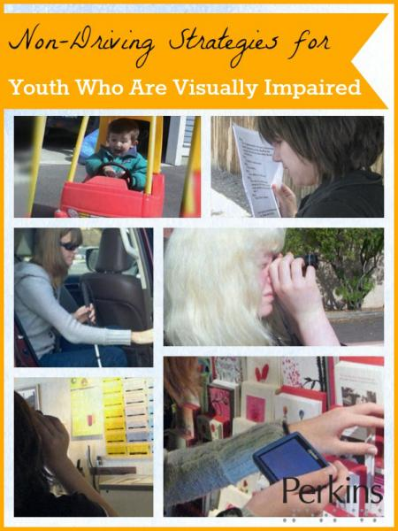 Non-Driving Strategies for Youth Who Are Visually Impaired with Dr. Penny Rosenblum.
