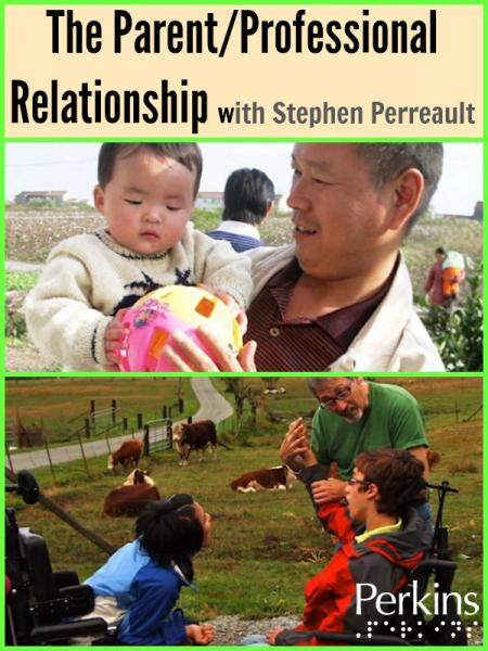 The Parent/Professional Relationship webcast with Stephen Perreault.