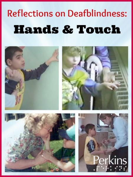 Reflections on Deafblindness: Hands & Touch with Barbara Miles.