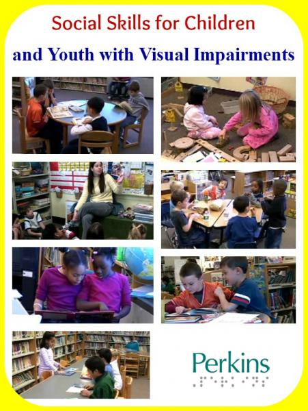 Social Skills for Children and Youth with Visual Impairments with Tom Miller.