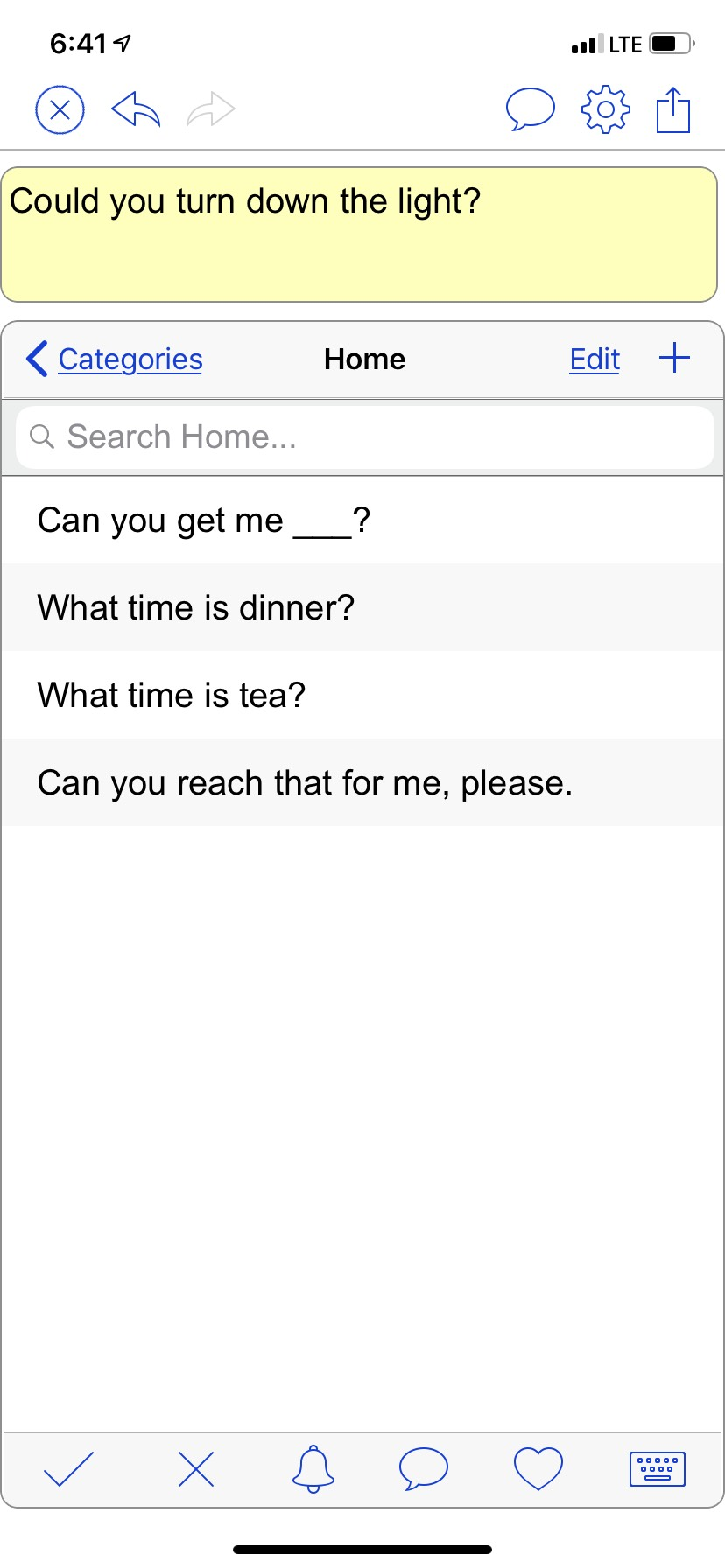 screenshot of the Home board with questions such as: Can you get me ___? What time is dinner? What time is tea? Can you reach that for me? etc.