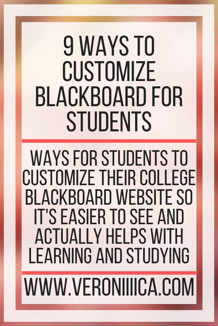 "Image with text: ""9 Ways to Customize Blackboard for Students. www.veroniiiica.com"""