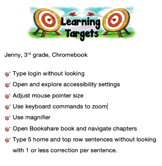 "Text: ""learning Targets: Jenny 3rd grade, Chromebook"" and 7 goals. See attachment for goals."