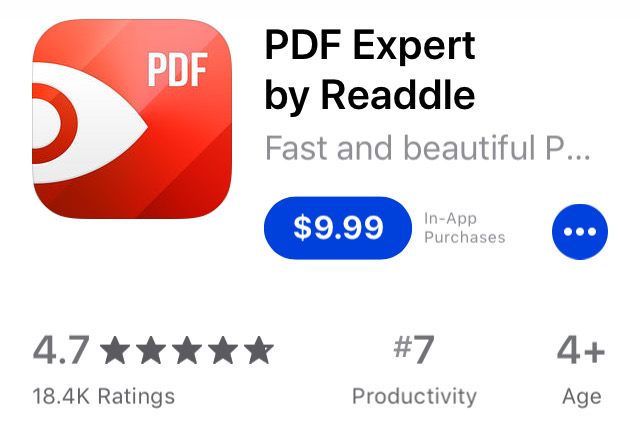 "Screenshot of PDF Expert in the App Store with text, "" PDF Expert by Readdle $9.99 with in-app purchases 4.7 rating with 18.4K ratings, ages 4+"""