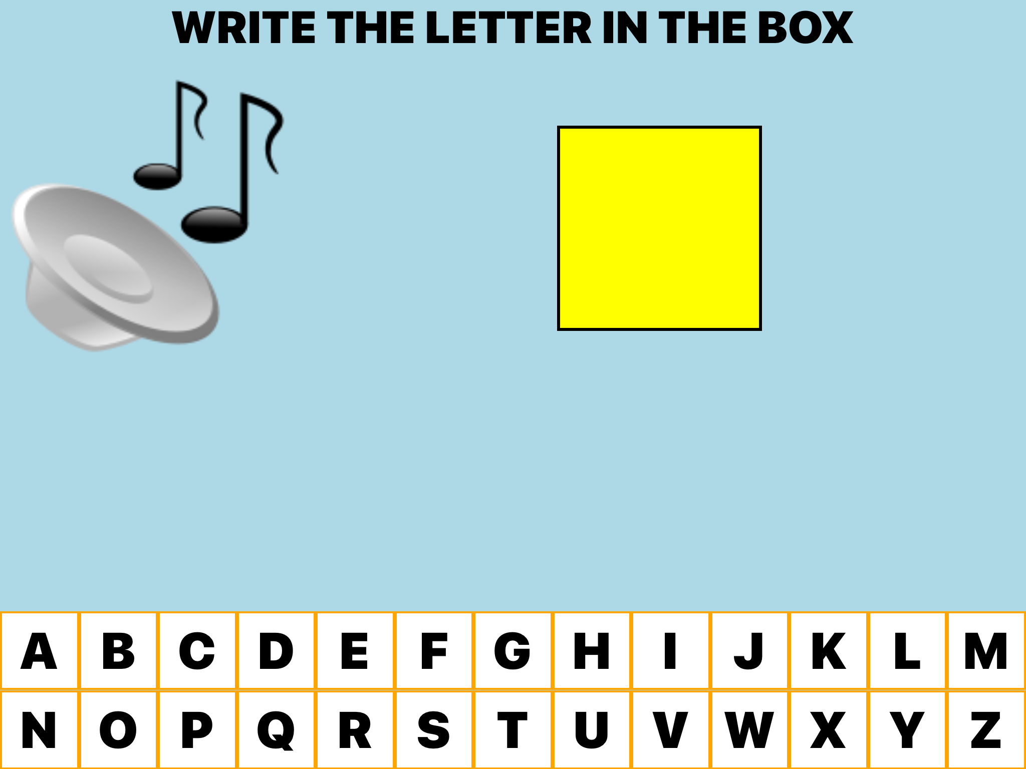"""Write the letter in the Box"" Auditory clip symbol, box that is highlighted, and onscreen alphabet keys in two rows across the bottom of the screen."