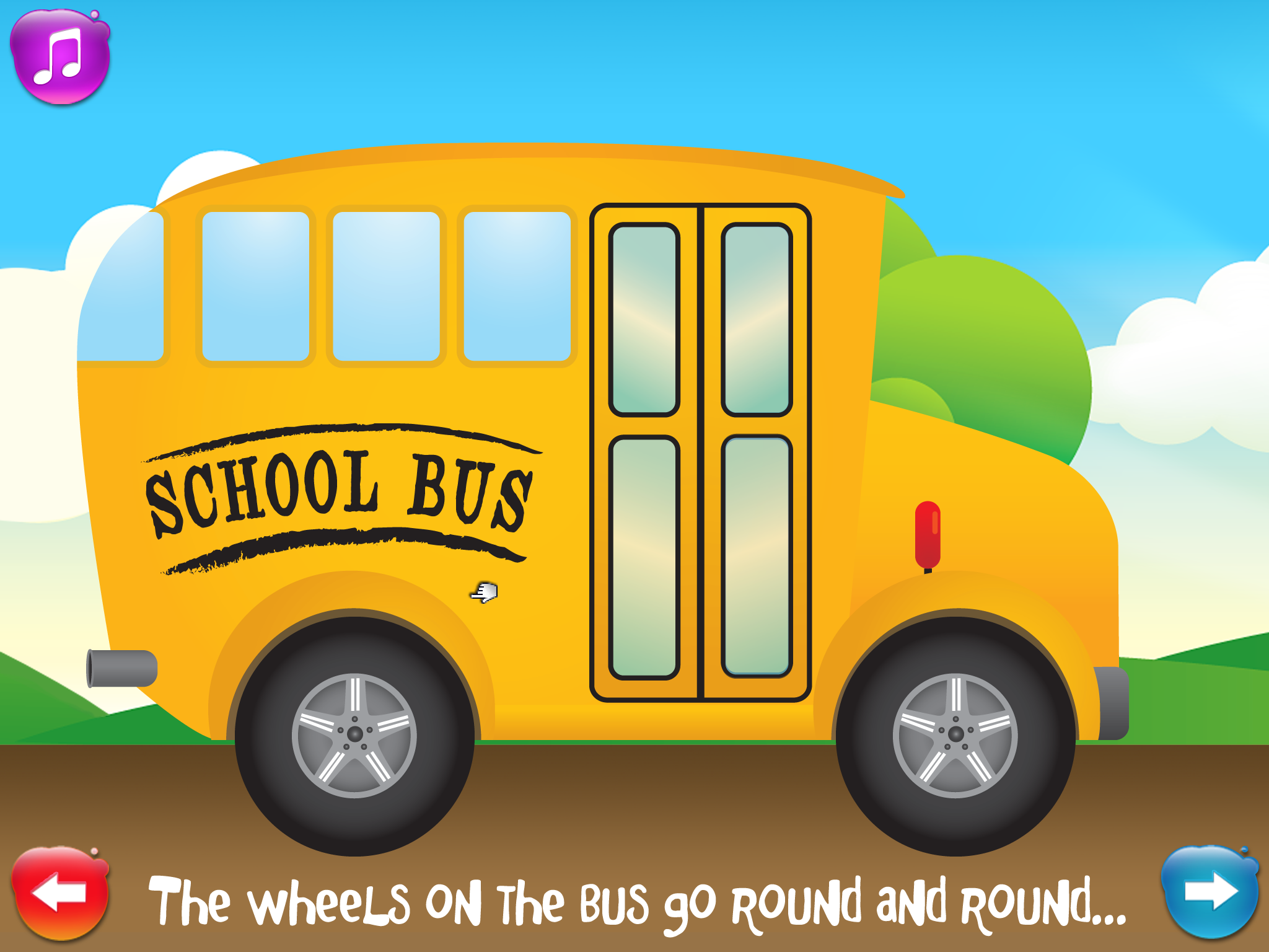 Screenshot of Wheels on the Bus app with image of a school bus with a right arrow (next page) in the bottom right corner & left arrow in bottom left corner.